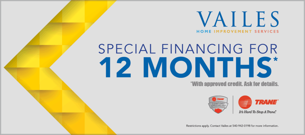 Special financing for 12 months available-Trane Comfort Specialists