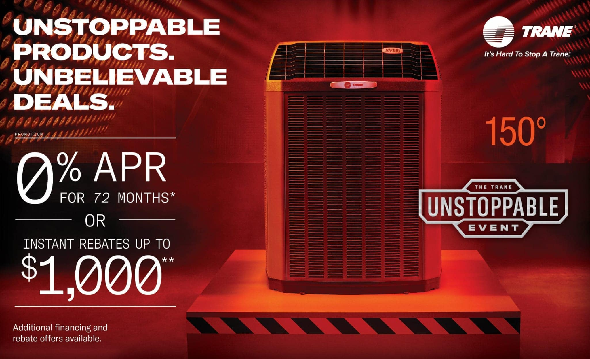 The Trane Unstoppable Event.