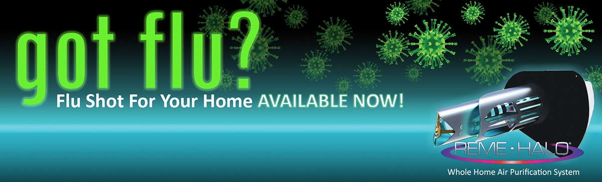 REME Halo Flu Shot for Your Home